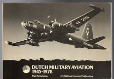 Dutch Military Aviation, 1945-78 by Jackson, Paul A. (p/b 1978)