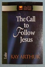 The Call to Follow Jesus {Luke} by Kay Arthur (Paperback, 1994) New