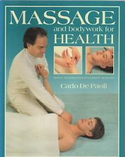Massage and Bodywork For Health, Carlo De Paoli,swedish massage shiatsu,acupress