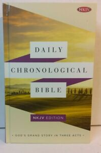 Daily Chronological Bible: NKJV Edition (2014 Hardcover Book) - BRAND NEW