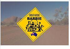 Segnale STRADALE stile australiano Australia Cartello Stradale Novità Divertente BBQ SIGN SEGNO DI BARBIE
