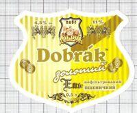 UKRAINE Micro,Dobryak,Khmelnytskyi DOBRAK Pshenichnyi beer label C2241 098