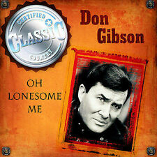 """Don Gibson """"Oh Lonesome Me"""" cd SEALED"""