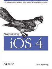 Programming iOS 4: Fundamentals of iPhone, iPad, and iPod touch Development (Def