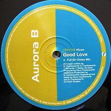"12"" - Aurora B - Good Love (HOUSE) NUEVO - NEW, STORE STOCK COPY"