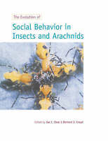 NEW The Evolution of Social Behaviour in Insects and Arachnids