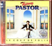 THIERRY PASTOR - LE COUP DE FOLIE - REMASTERD & EXPANDED CD ALBUM - NEW NEUF