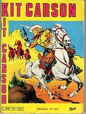 "BANDE DESSINEE "" KIT CARSON "" N0 502 DE 1982"