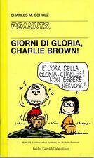 PEANUTS-N°32-Giorni di gloria, Charlie Brown Charles M.Schulz