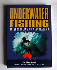 Underwater Fishing in Australia and New Zealand. Dr Adam Smith. VERY RARE BOOK