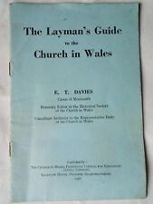the laymans guide to the church in wales  from 1958 E.T. DAVIES canon of monmout