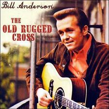 The Old Rugged Cross by Bill Anderson 2006 Factory Sealed Country Music