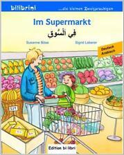IM SUPERMARKT. Arabisch lernen für Kinder ab 2 Jahre. Zweisprachig lesen