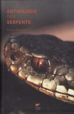 Anthologie Des Serpents - Sylvie Baussier
