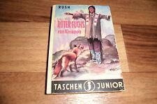 TASCHEN JUNIOR  # 32 -- ROTER FUCHS von KINAPOO  // W. Rush / Oetinger ca 1960er