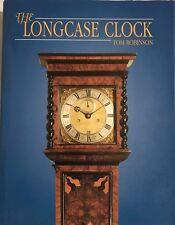 THE LONGCASE CLOCK, Tom Robinson  Hardback 1995 Revised Edition Illustrated
