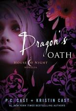 Dragon's Oath (House of Night), P. C. Cast, Kristin Cast, Good Condition, Book