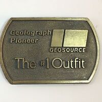 Geolograph Pioneer Geosource The #1 Outfit Oilfield 1970's Belt Buckle Advertise