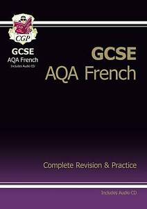 GCSE French AQA Complete Revision & Practice with Audio CD (A*-G Course) by CGP