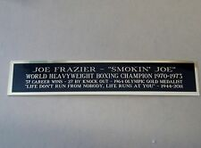 Joe Frazier Nameplate For A Signed Boxing Glove, Trunks, Robe Or Photo 1.25 X 6