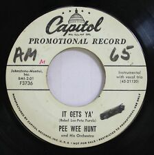 50'S & 60'S Promo 45 Pee Wee Hunt - It Gets Ya' / Goin' Back To Memphis On Capit