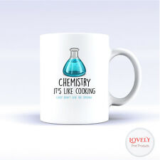 Chemistry it's like cooking Birthday Mug Cup Funny Novelty Tea Coffee Gift New