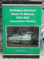Railroad Book: Burlington Santa Fe 2004-2005 Locomotive Review by Del Grosso