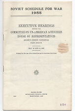 "1955 Pamphlet "" Soviet Schedule for War "" 83rd Congress Un American Activities"