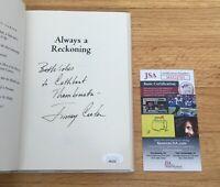 Jimmy Carter President Signed Autograph Always Reckoning Book JSA COA FULL SIG