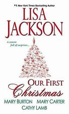 Our First Christmas by Mary Burton, Mary Carter and Lisa Jackson 2016 NEW BOOK