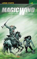 Magic Wind Vol. 5: Long Knife (2014 Paperback), graphic novel, Manfredi, Barbati