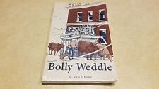 Bolly Weddle - Book By Lewis B. Miller