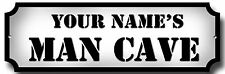 """PERSONALISED MAN CAVE METAL SIGN,HAVE YOUR OWN NAME, SIZE 12""""X4"""""""