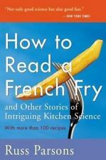 How to Read a French Fry: And Other Stories of Intriguing Kitchen Science, Parso