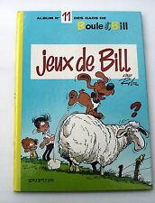 BOULE ET BILL . 11 . Jeux de Bill . ROBA . BD EO (Dos Rond)