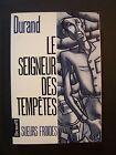 """Durand """" Le Seigneur des Tempêtes """" / éd. Denoël - Sueurs Froides - 1990"""