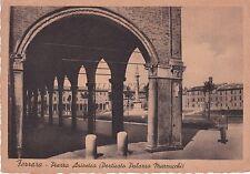 FERRARA - Piazza Ariostea (Porticato Palazzo Mazzucchi) 1938