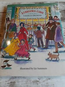 A Christmas Carol by Charles Dickens Illustrated byLiz Summers