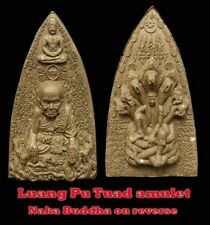 Rare Thai Amulet Luang Pu Tuad with Naka Buddha on reverse protection Aj Mom