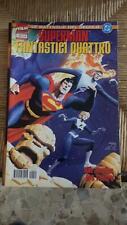 Le battaglie del secolo 21 - Superman Fantastici Quattro