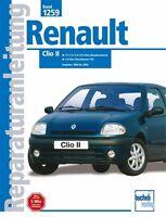 RENAULT CLIO ab 1998 Reparaturanleitung Jetzt helfe ich mir selbst Reparaturbuch