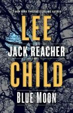 Jack Reacher Ser.: Blue Moon : A Jack Reacher Novel by Lee Child (2019, Hardcover)