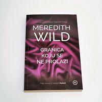 Croatia Reading Book in Croatian - Meredith Wild - Granica koju se ne prolazi