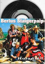 BERTUS STAIGERPAIP - Holadie!! CD SINGLE 2TR Dutch Cardsleeve 1993 (CNR) RARE!