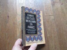DALIL BOUBAKEUR charte du culte musulman en france rocher 1995