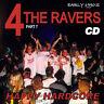 RAVE ACID HOUSE CD OLD SKOOL 4 the RAVER #7  JUNGLE HARDCORE