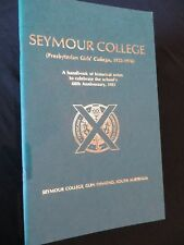 Seymour College Presbyterian Girl's College HBook of Historical notes 1922-1976