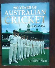 200 Years of Australian Cricket 1804-2004 Hardback & Dust Jacket Fine Condition
