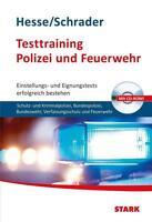 Testtraining Polizei und Feuerwehr, Hesse/Schrader, 2014, ohne CD