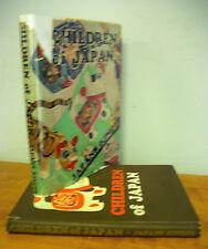 CHILDREN OF JAPAN, JAPANS KINDER 1936 1st Ed in DJ, Illustrated